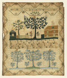 Sampler with two scenes, a verse and inscription, and a stylized acorn border on four sides. The upper scene shows a house, another small building with a fence, a large branching tree and a smaller fruit tree, with birds. A single alphabet and set of numerals at the very top. The lower register shows three green trees side by side, with smaller trees in the spaces between. The two scenes are separated by the following lines: Fragrant the rose is but it fades in time the violet sweet but…