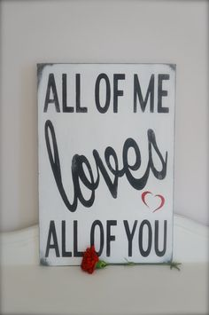 All of Me Loves All of You Wall Art Wedding SignCustom door InMind4U