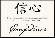~ Chinese Proverb ~ Confidence ~
