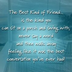 The Best Kind Of Friend Pictures, Photos, and Images for Facebook, Tumblr, Pinterest, and Twitter