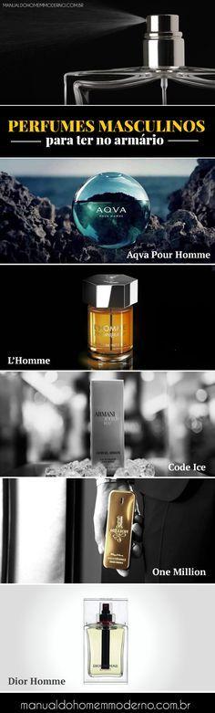 Perfumes masculinos internacionais que você tem que ter no seu armário.