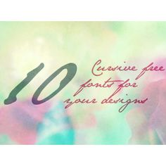 10 Cursive Free Fonts for your designs
