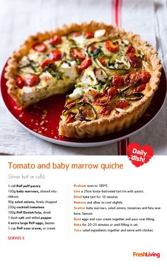 COMFORT FOOD: Here's a yummy open-top quiche with tomato and baby marrow to see you through to the weekend. #dailydish #picknpay #freshliving