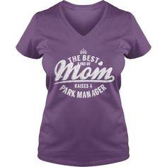 THE BEST KIND OF MOM RAISES A PARK MANAGER V-NECKS T-SHIRTS, HOODIES  ==►►Click To Order Shirt Now #Jobfashion #jobs #Jobtshirt #Jobshirt #careershirt #careertshirt #SunfrogTshirts #Sunfrogshirts #shirts #tshirt #hoodie #sweatshirt #fashion #style