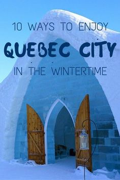 CANADA WINTER TRAVEL: 10 ways to enjoy Quebec City in the wintertime! Here are just a few reasons why Quebec City is a great winter travel destination in Canada.