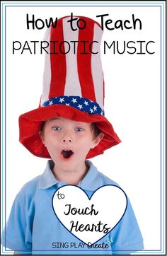 How to Teach Patriotic Music to Touch Hearts - #singplaycreate #musicclass #musiced #musiceducation #patrioticmusicclass #patrioticmusicideas