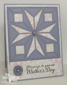 Our Daily Bread Designs Stamp Set: Mother's Day, Our Daily Bread Designs Paper Collection: Easter Card 2016, Our Daily Bread Designs Custom Dies: Star Quilt