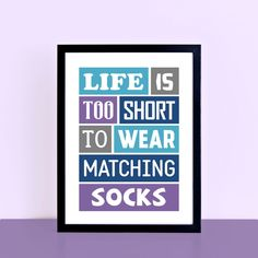 Life Is Too Short Poster | SEP0016 – SixElevenCreations