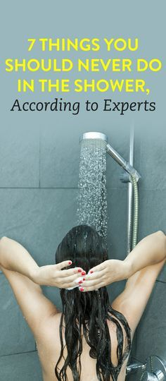 7 Things You Should Never Do In The Shower, According To Experts  .ambassador