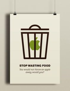 """Stop wasting Food""  Designed by Eva Jenčuráková  https://www.behance.net/gallery/STOP-WASTING-FOOD/15635327"