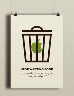 """Stop wasting Food""  Designed by Eva Jenčuráková  https://www.behance.net/gallery/STOP-WASTING-FOOD/15635327"