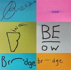 Word as image Day 2. April 21st Breeze, Blind, Bin, Below, Bridge, Bridge