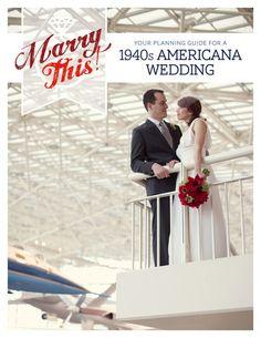 The 1940s Americana Wedding - oh hey, that couple looks familiar... :)