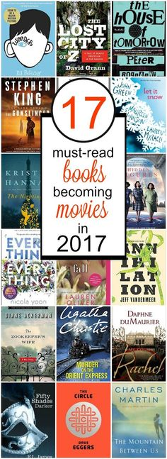 17 must-read books becoming movies in 2017!