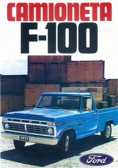 1973 Ford F-100 C1, advertising poster printed in the United States for Latin America