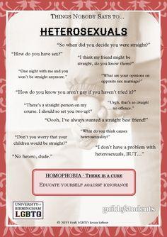 Things Nobody Says To Heterosexuals -#AgainstHomophobia