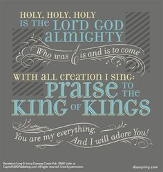 Holy is the Lord God Almighty - Lyrics for Life - dayspring.com