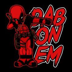 Tripart Deadpool Dab On Em