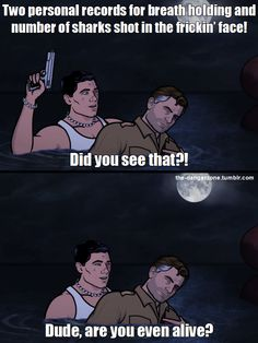 Sterling Archer sets 2 new personal records in Heart of Archness Part Sharks shot. Archer Tv Show, Archer Fx, Lmfao Funny, Hilarious, Funny Humor, Archer Funny, Archer Quotes, Sterling Archer, Comedy Cartoon