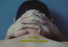 """― Laurence Anyways (2012)""""I didn't lie. I just didn't say anything."""""""