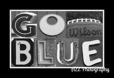 Go Blue Michigan Wolverines football or by a2zphotography on Etsy, $20.00