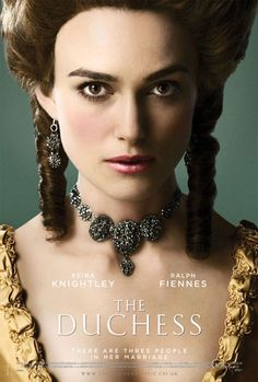 The Duchess Poster Movie UK 11 x 17 In - Keira Knightley Ralph Fiennes Dominic Cooper Charlotte Rampling Keira Knightley, Keira Christina Knightley, Duchesse De Devonshire, The Duchess Of Devonshire, 10 Film, Film Serie, Beau Film, Ralph Fiennes, Movies And Series