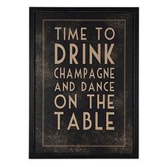 Wedding sign idea, ideally for above the bar(s). Really, this is a mantra you should live by, for every party. IMO.
