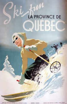 A great ski themed winter travel poster for Quebec, Canada, 1944