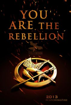 You are the rebellion