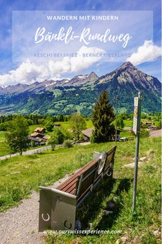 """Hiking with kids: """"Bänkli-Rundweg"""" Aeschi bei Spiez - Our Swiss experience Adelboden, Hiking With Kids, Travel With Kids, Lake Thun, Sigh In, Go Skiing, Hiking Guide, Indoor Swimming Pools, Great Places"""