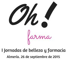 I Jornadas de Belleza y Farmacia #Ohfarma   #ohfarma2015 #consejosdefarmacia #cdf_nheken #consejosdefarmacia_nheken #cdf #farmablogger #farmacia #farmaciaybelleza #dermofarmacia #dermocosmetica #ilovedermo
