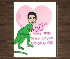 Friends TV show Card, Ross Geller, Funny Anniversary, Card for Boyfriend, Card for Girlfriend, Card for Mom