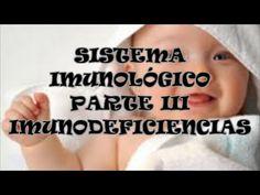 IMUNODEFICIENCIA PRIMÁRIAS E SECUNDÁRIAS / SISTEMA IMUNOLÓGICO PARTE III...