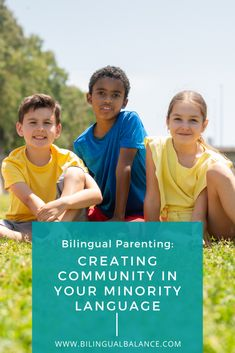 Creating Community with Kids in a Minority Language - Bilingual Balance