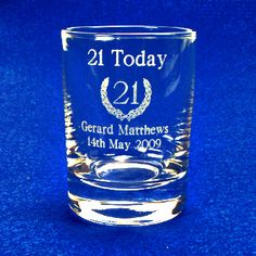 21st Birthday invite idea - Have shot glasses etched with the party info to serve as the invite instead of a standard invitation.