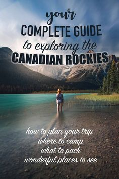 The Travel Guide to exploring the Canadian Rockies
