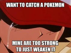 First world pokemon problems  Follow me :)