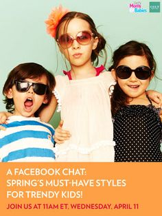 Love to talk kids style? Join us for a fun Facebook chat with @Gilt Baby & Kids next Wednesday, April 11 at 11AM ET.