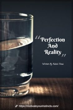Article on Perfection and Reality.   #motivateyourinstincts #article #english #perfect #reality #life English Thoughts, Hard Work Quotes, Lack Of Motivation, Motivate Yourself, Success Quotes, Me Quotes, Articles, Life, Hard Working Quotes