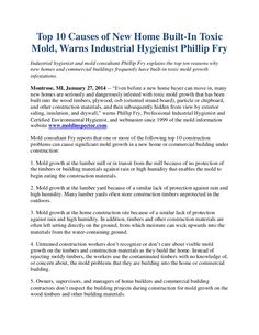 Industrial hygienist and mold consultant Phillip Fry explains the top ten reasons why new homes and commercial buildings frequently have built-in toxic mold growth infestations. http://www.moldexpertconsultants.com