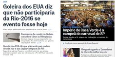 A imagem é a a do portal de O Globo, agora, às 21 horas. O Comitê Olímpico norte-americano já negou, há 24 horas, que esteja considerando faltar às Olimpíadas. Não vem ao caso, manchete...