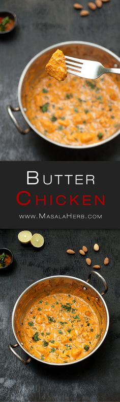 Easy Butter Chicken Recipe - Murgh Makhani www.MasalaHerb.com #Recipe #Indianfood #curry