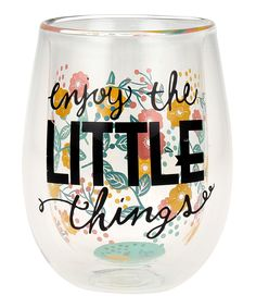This 'Enjoy the Little Things' Double-Wall Stemless Glass by Top Shelf Glasses is perfect! #zulilyfinds