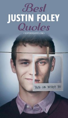 Collection of the best quotes by Justin Foley from 13 Reasons Why │ #13ReasonsWhy #JustinFoley #Quotes
