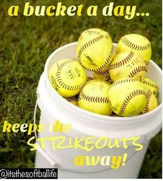 """""""A bucket a day. keeps the strikeouts away!"""" A little softball humor to motivate players. Softball Workouts, Softball Memes, Softball Drills, Softball Coach, Softball Shirts, Softball Players, Girls Softball, Fastpitch Softball, Softball Stuff"""