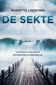 De sekte by Mariette Lindstein Books To Read, My Books, Thriller Books, New Age, Mystery Books, Thrillers, Book Nerd, Novels, Island