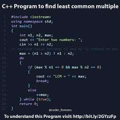 C Program to Find Least Common Multiple In this program youll learn how to Calculate LCM (Lowest Common Multiple) of two integers using loops and decision-making statements in C Programming. To understand this example to Calculate LCM you should have the knowledge of following C programming topics: C if ifelse and Nested ifelse C while and dowhile Loop Tag your geek friend. !! follow: @coder_forevers for more quotes jokes & facts. - - #coderforevers #code #coders #html #css #coffee #python # C Programming Learning, C Programming Tutorials, Computer Programming Languages, Coding Languages, Python Programming, The Computer, Computer Science, Least Common Multiple, Learn Hacking