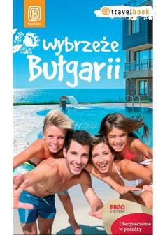 Wybrzeże Bułgarii. Travelbook. Wydanie 1 - Robert Sendek