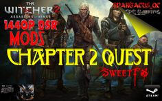 """The Witcher 2 """"chapter 2 Quests"""" 1440P DSR + SweetFX + Mods Asus Strix G..."""