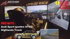 Assetto Corsa - Audi Sport quattro S1 E2 & Highlands Track  [LIVE SOUND]